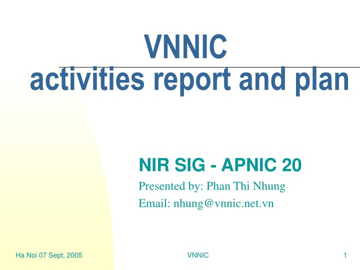 Vnnic activities report and plan