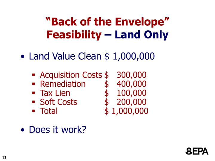 """Back of the Envelope"" Feasibility"