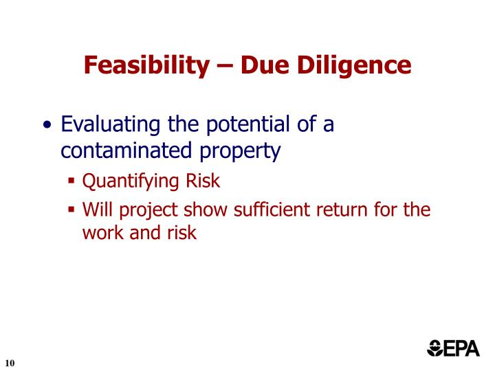 Feasibility – Due Diligence
