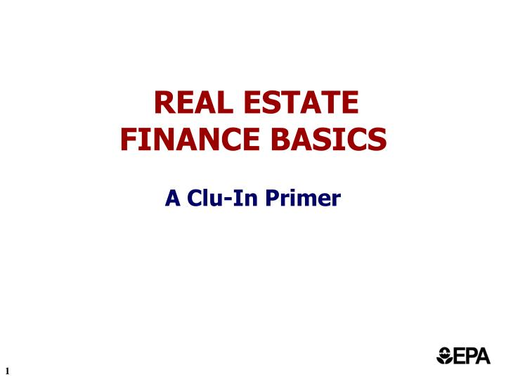 real estate finance basics a clu in primer