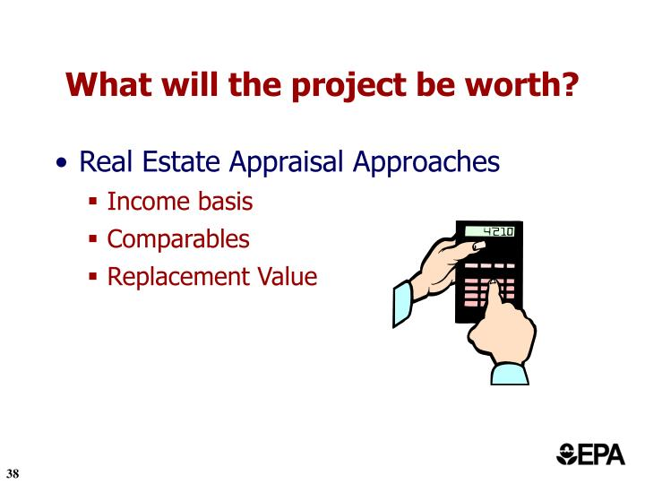 What will the project be worth?