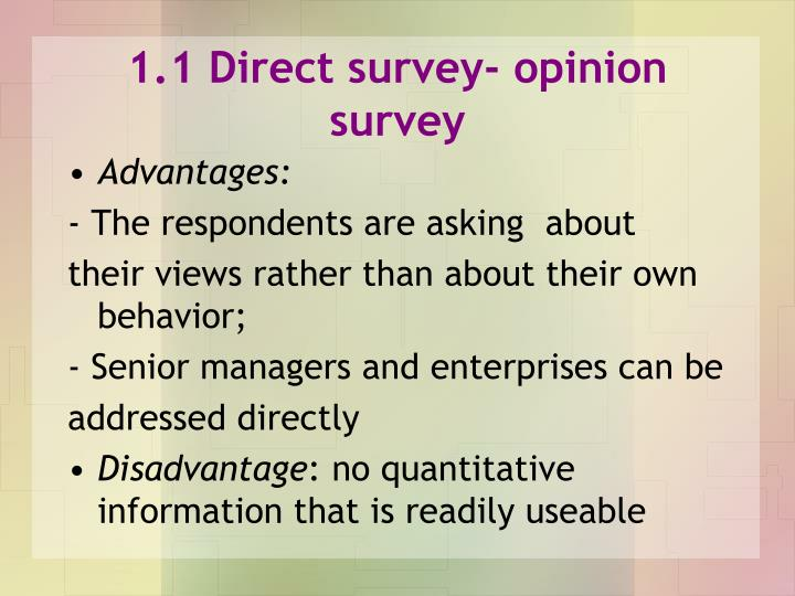 1.1 Direct survey- opinion survey