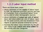 1 2 2 labor input method