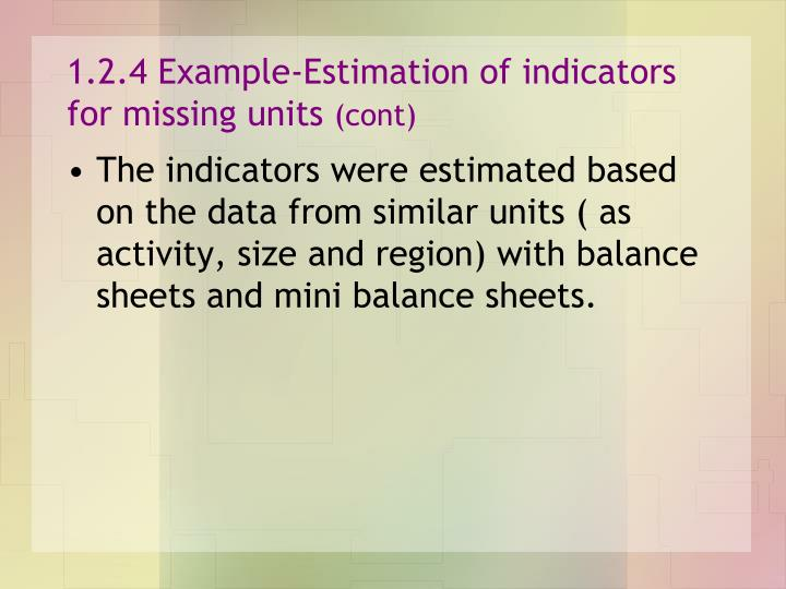 1.2.4 Example-Estimation of indicators for missing units
