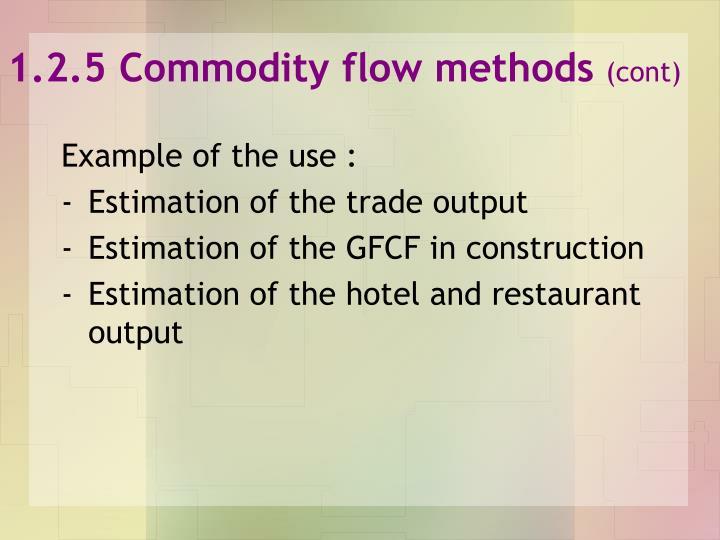1.2.5 Commodity flow methods