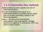 1 2 5 commodity flow methods