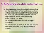 5 deficiencies in data collection cont