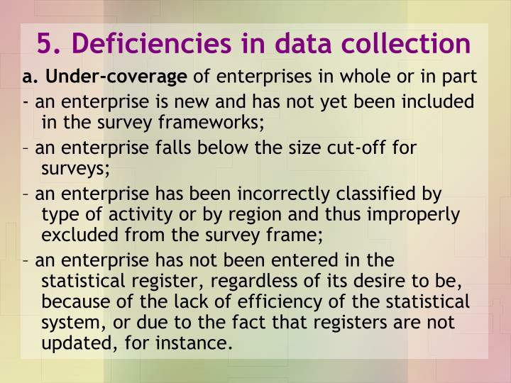 5. Deficiencies in data collection