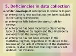 5 deficiencies in data collection