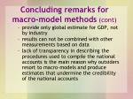 concluding remarks for macro model methods cont