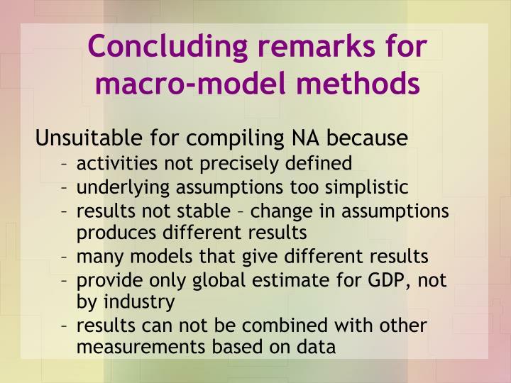 Concluding remarks for macro-model methods