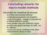 concluding remarks for macro model methods
