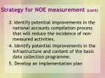 strategy for noe measurement cont