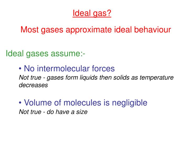 Ideal gas?