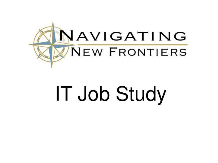 IT Job Study