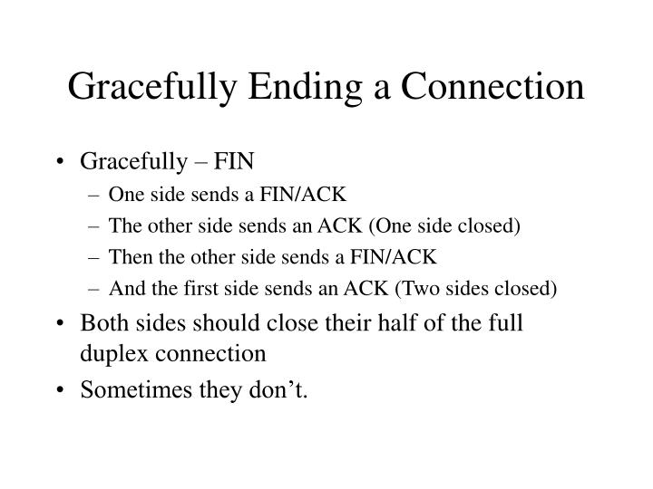 Gracefully Ending a Connection