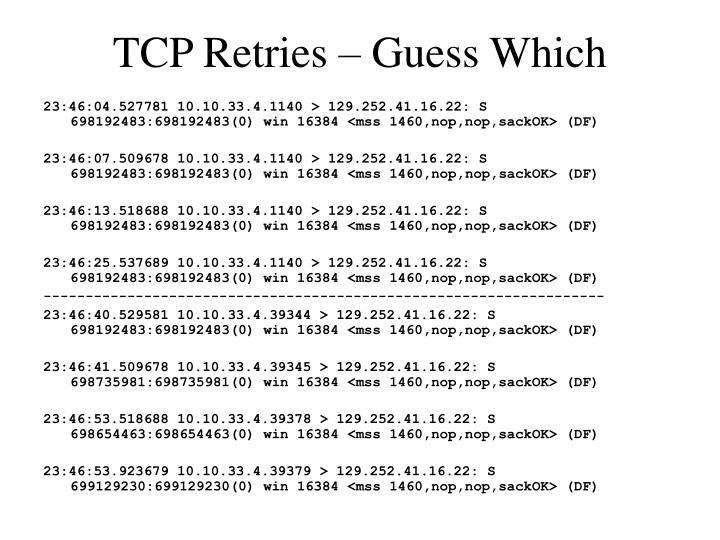 TCP Retries – Guess Which