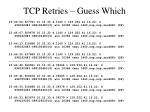 tcp retries guess which