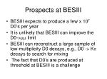 prospects at besiii