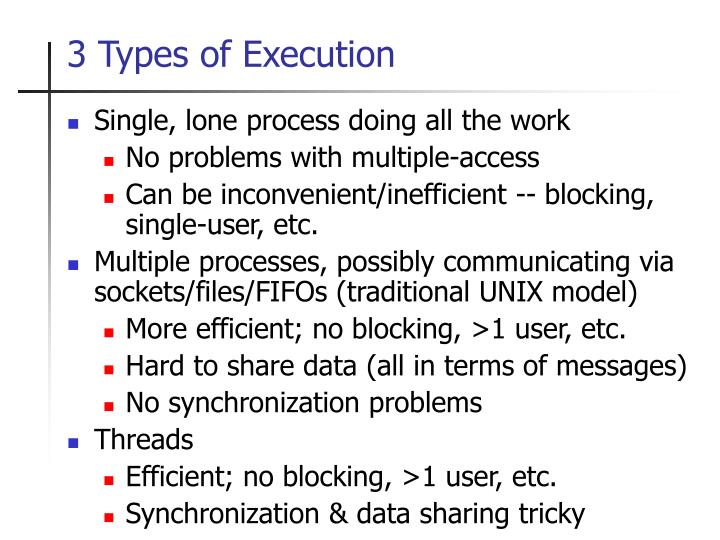 3 types of execution