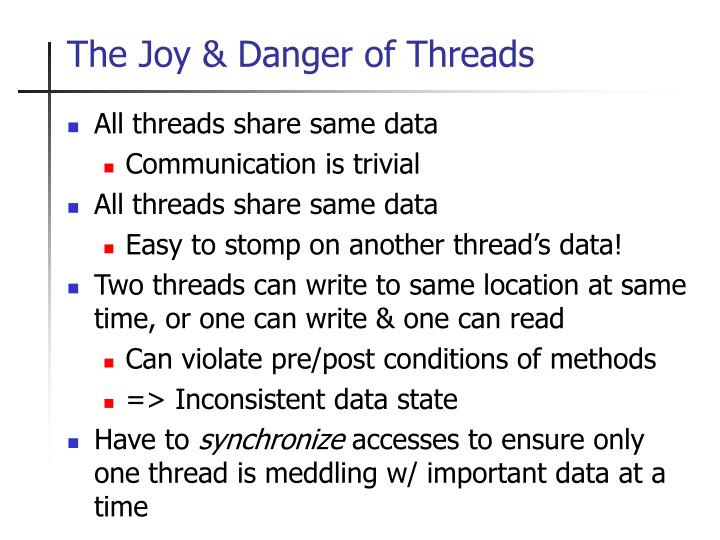 The Joy & Danger of Threads