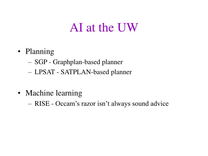 AI at the UW