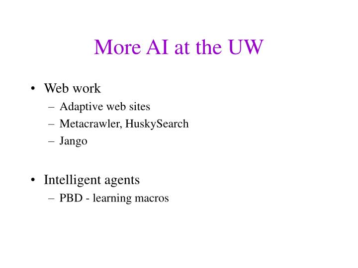 More AI at the UW