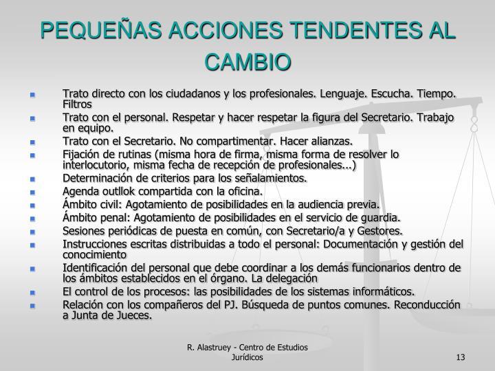 PEQUEÑAS ACCIONES TENDENTES AL CAMBIO