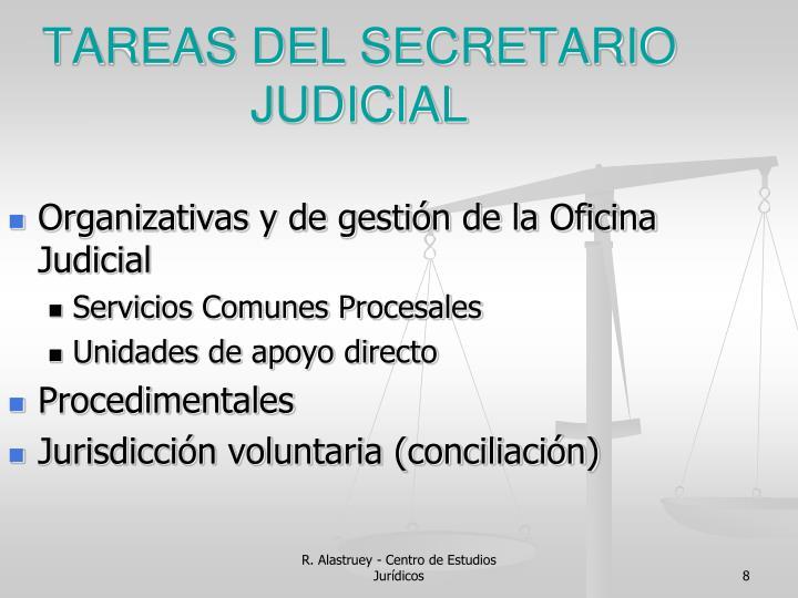 TAREAS DEL SECRETARIO JUDICIAL
