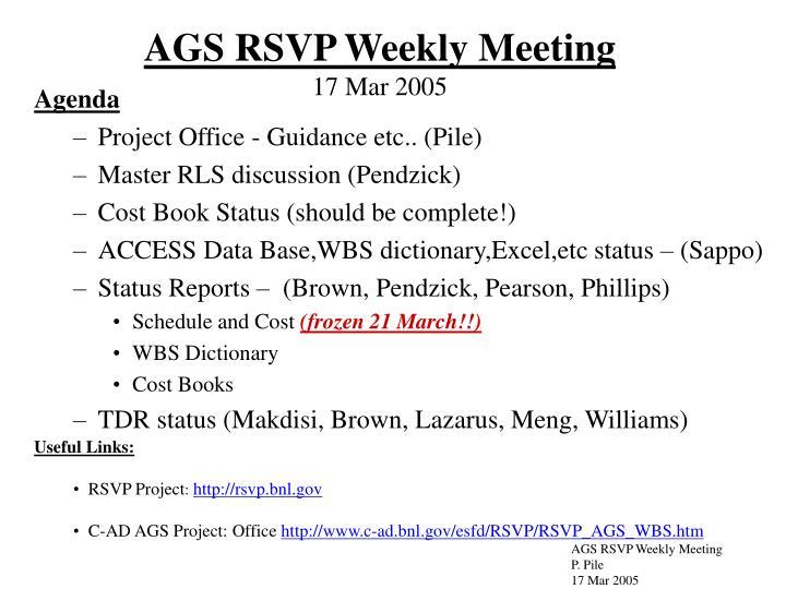 ags rsvp weekly meeting 17 mar 2005