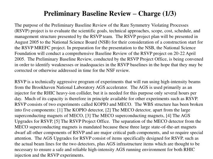 Preliminary Baseline Review – Charge (1/3)