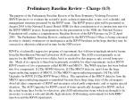 preliminary baseline review charge 1 3