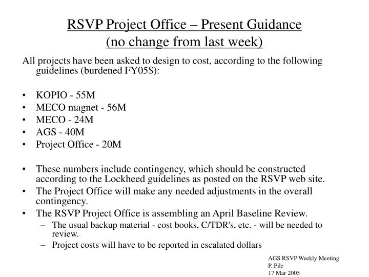 RSVP Project Office – Present Guidance
