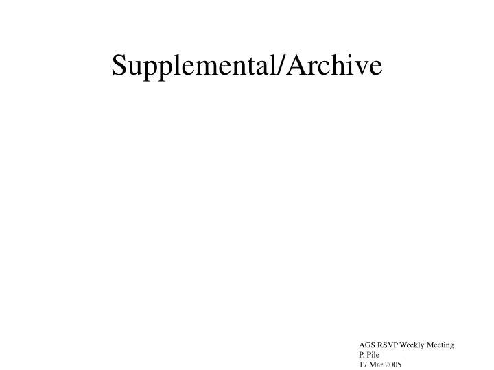 Supplemental/Archive