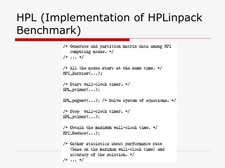 HPL (Implementation of HPLinpack Benchmark)