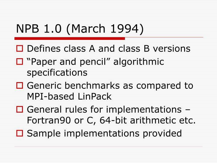 NPB 1.0 (March 1994)