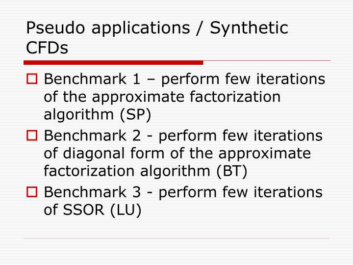 Pseudo applications / Synthetic CFDs