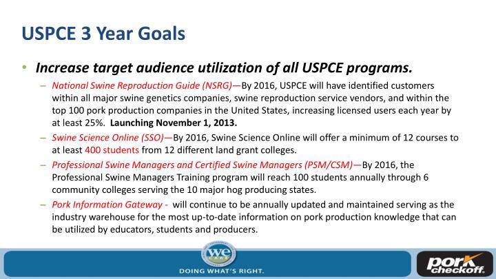 USPCE 3 Year Goals