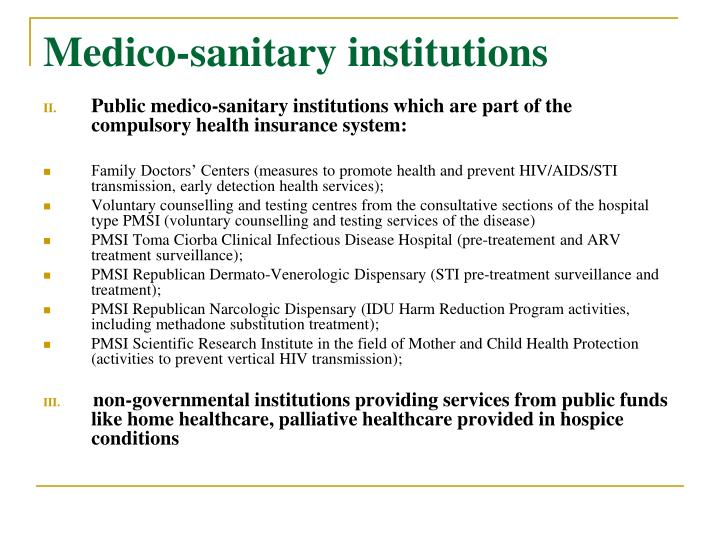 Medico-sanitary institutions
