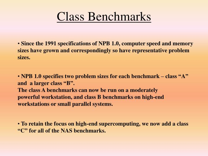 Class Benchmarks