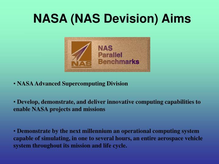 NASA (NAS Devision) Aims