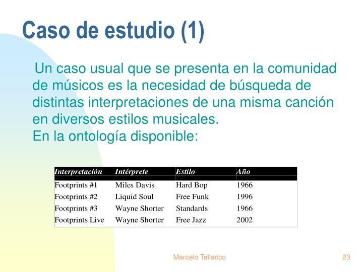 Caso de estudio (1)