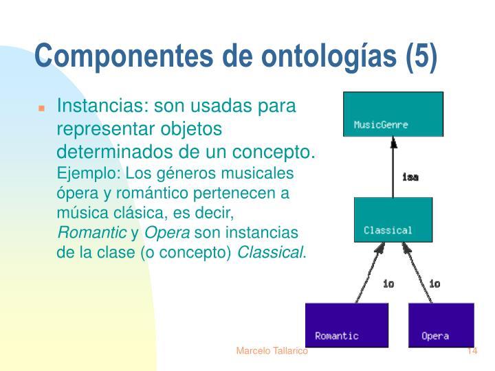 Componentes de ontologías (5)