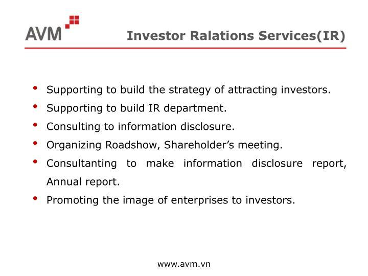 Investor Ralations Services(IR)
