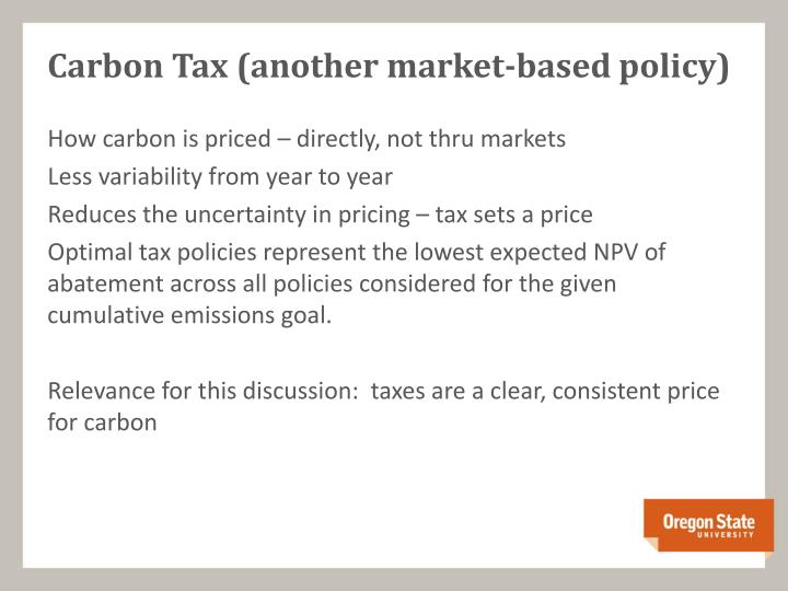 Carbon Tax (another market-based policy)