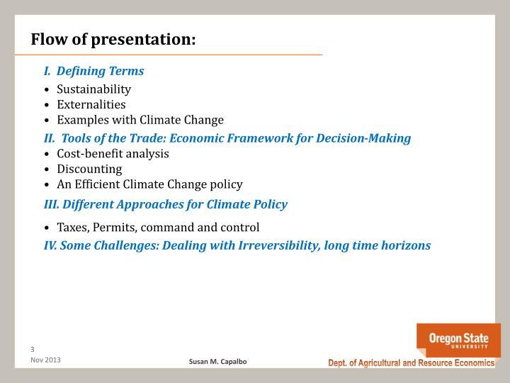 Flow of presentation: