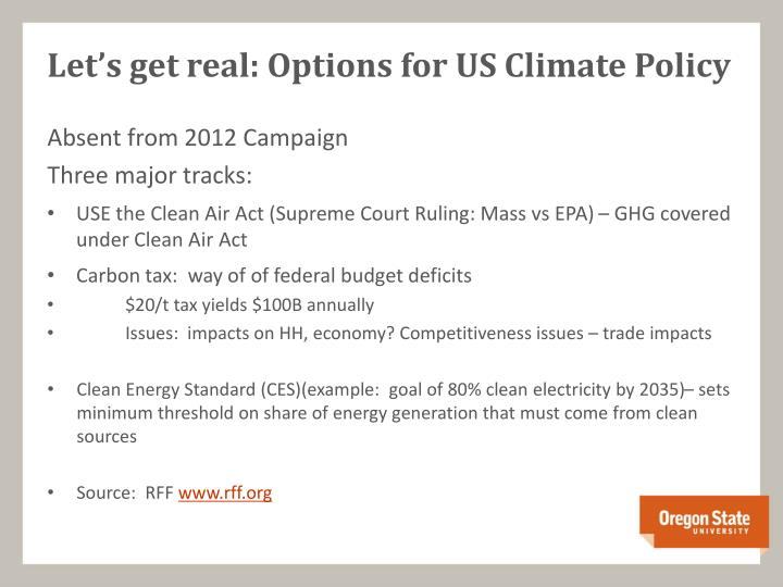 Let's get real: Options for US Climate Policy