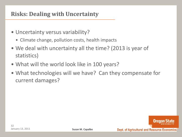 Risks: Dealing with Uncertainty