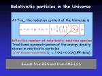 relativistic particles in the universe1