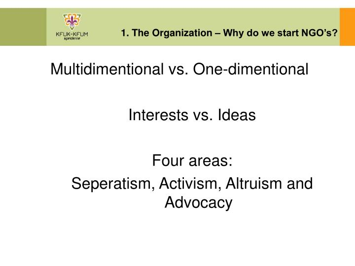 1. The Organization – Why do we start NGO's?